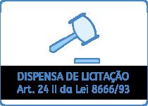 Dispensa - Art. 24 II da Lei 8666/93